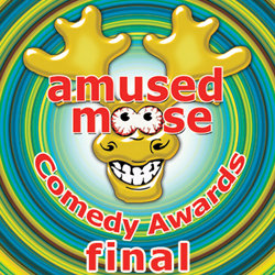 Amused Moose Comedy Awards Final.
