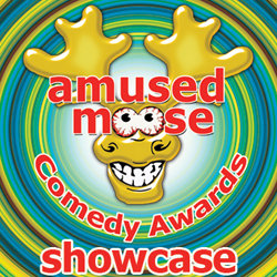 Amused Moose Comedy Awards Showcases.