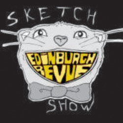 The Edinburgh Revue Sketch Show.