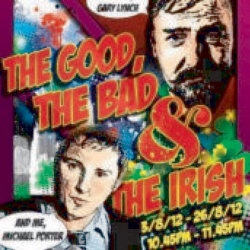 The Good, the Bad and the Irish!. Copyright: Avalon Television.