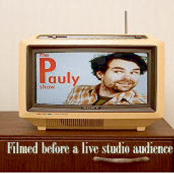The Pauly Show - Episode One. Katie Tracey.