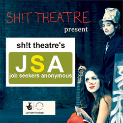 Sh!t Theatre Presents: Sh!t Theatre's JSA (Job Seekers Anonymous). Copyright: Tiger Aspect Productions.