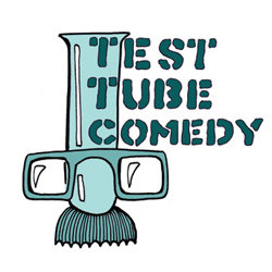 Test Tube Comedy.
