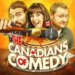 The Canadians of Comedy. Image shows from L to R: Paul Myrehaug, Allyson Smith, Tim Rabnett.