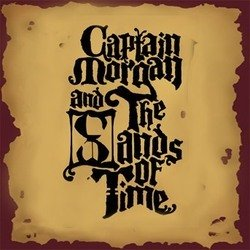 Captain Morgan and the Sands of Time.