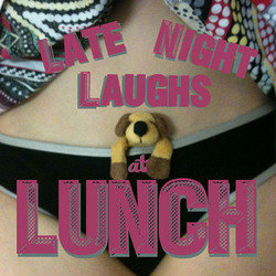 Late Night Laughs At Lunch - Free.