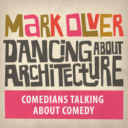 Mark Olver: Dancing About Architecture. Copyright: Hand Made Films.