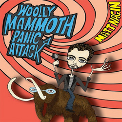 Woolly Mammoth Panic Attack.
