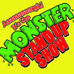 Aaaaargh! It's the Monster Stand-Up Show - Free.