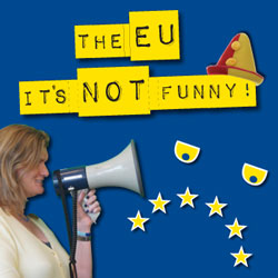 The EU - It's Not Funny!. Nikki Sinclaire.