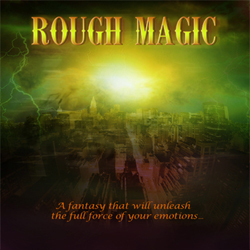 Rough Magic. Copyright: Wildcat Film Productions.