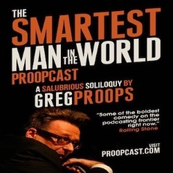 Greg Proops: The Smartest Man in the World. Greg Proops. Copyright: Goldhawk Essential.