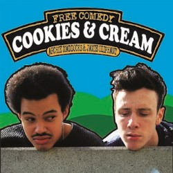 Cookies and Cream. Image shows from L to R: Archie Maddocks, Jamie Oliphant.
