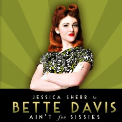 Bette Davis Ain't for Sissies. Jessica Sherr. Copyright: Thames Television.