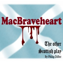 MacBraveheart: The Other Scottish Play.