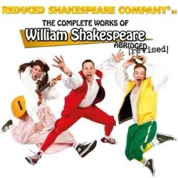 Reduced Shakespeare Company in The Complete Works of William Shakespeare (Abridged) (Revised).