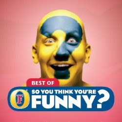 Best Of So You Think You're Funny?. Copyright: BBC.