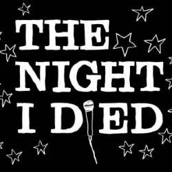 The Night I Died.