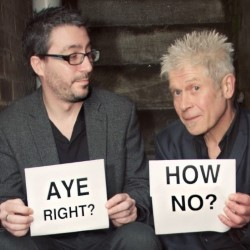 Aye Right? How No?: The Comedy Countdown to the Referendum with Vladimir McTavish & Keir McAllister. Image shows from L to R: Keir McAllister, Paul Sneddon. Copyright: BBC.