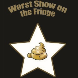 Worst Show On the Fringe - Free. Copyright: Turmeric Media.