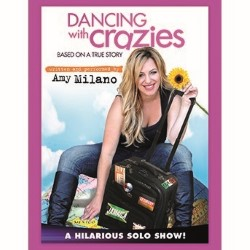 Dancing with Crazies. Amy Milano.