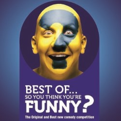 Best of So You Think You're Funny?. Copyright: Rather Good Films.