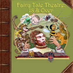Fairy Tale Theatre: 18 & Over. Copyright: BBC.
