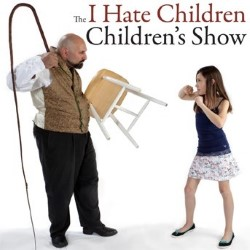 I Hate Children Children's Show. Image shows from L to R: Paul Nathan, Marty Hailey.