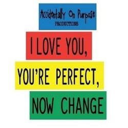 I Love You, You're Perfect, Now Change.