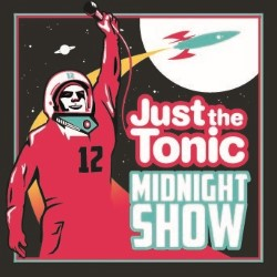 Just the Tonic Comedy Club - Midnight Show.