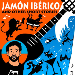 Jamon Iberico and Other Short Stories.