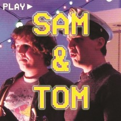 Sam and Tom from TV!.