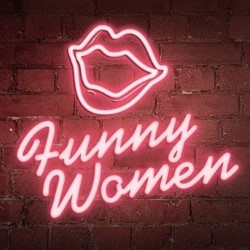 Stand Up to Stand Out: How to Find Your Female Funny.