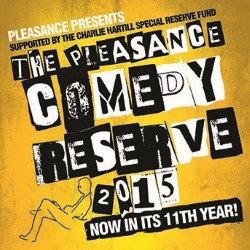 The Pleasance Comedy Reserve.