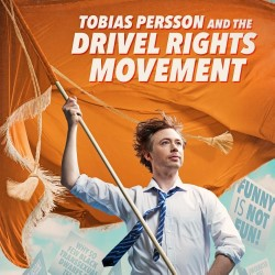 Tobias Persson and the Drivel Rights Movement. Tobias Persson.