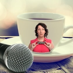 2 Girls, 1 Cup of Comedy. Samantha Baines.