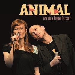 Animal (Are You a Proper Person?).