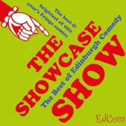 Best of Edinburgh Showcase Show.