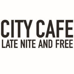 City Cafe Late Nite and Free.