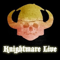 Knightmare Live: The Game Has Changed.