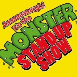 Aaaaaaargh! It's the Monster Stand-Up Show - Free Show.