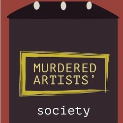 Murdered Artists' Society.