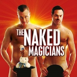 The Naked Magicians.
