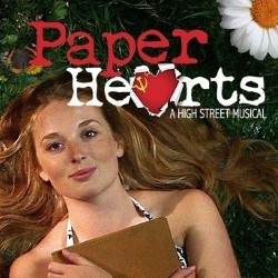 Paper Hearts the Musical.