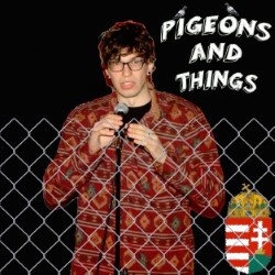 Pigeons and Things.