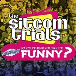 The Sitcom Trials: So You Think You Write Funny?.