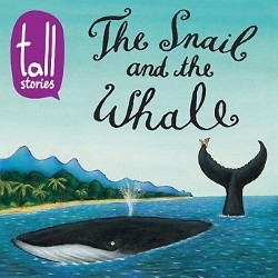 The Snail And The Whale.