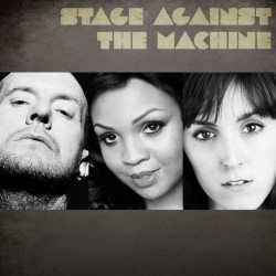 Stage Against the Machine.