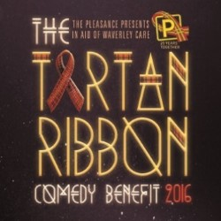 The Tartan Ribbon Comedy Benefit.