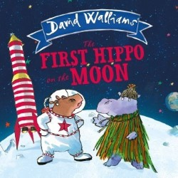 David Walliams' The First Hippo on the Moon.